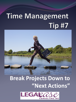 Time Management Tip 7 Next Actions