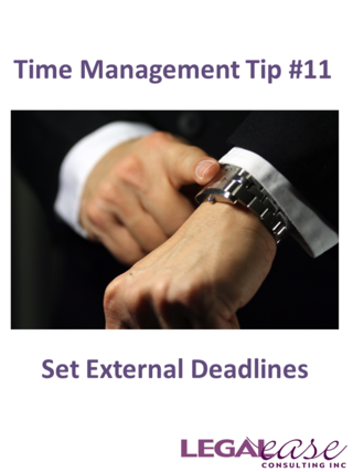 Time Management Tip 11 Set External Deadlines