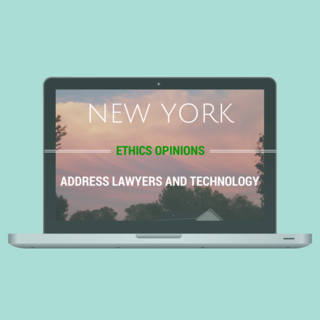 NEW YORK ethics lawyers and technology